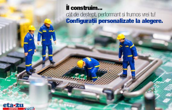 Configurații personalizate la alegere
